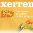 """El Casal del Conflent continua amb els cursos de català """"Xerrem"""", impartits per la Roser Solés, professora de català amb certa experiència. Els cursos es fan al local del Casal […]"""