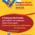 Us invitem a participar a la campanya Signaun vot per la Independència Dissabte 11 de gener de 2014 a Perpinyà, al peu del Castellet de les 10 a les 17h […]