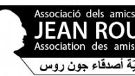 Els dies 20 i 21 de febrer es farà un homenatge a Jean Rous, en motiu del 30è aniversari de la seva mort. Per això els Amics de Jean Rous […]