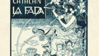 El 14 de febrer de l'any 1897, «La Fada», drama líric en un acte amb una música del famós compositor Enric Morera (La Santa Espina, Les Fulles Seques, L'Empordà…) i […]